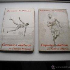 Coleccionismo deportivo: BIBLIOTECA DE DEPORTES. DEPORTES ATLÉTICOS-CONCURSOS ATLÉTICOS. REPARAZ, FEDERICO. 1924. Lote 40160635