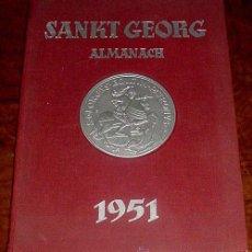 Coleccionismo deportivo: SANKT GEORG ALMANACH 1951 - ANTIGUO LIBRO DE HIPICA EN ALEMAN CON MULTITUD DE FABULOSAS FOTOS DE CAB. Lote 38240501