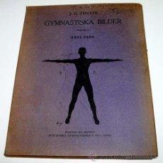 Coleccionismo deportivo: GYMNASTISKA BILDER – J.G. THULIN – SYDSVENSKA GYMNASTIK INSTITUTET, LUND 1921 – FICHAS DE GIMNASIA -. Lote 38243363
