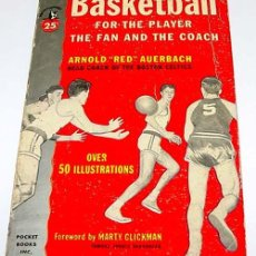 """Coleccionismo deportivo: BASKETBALL FOR THE PLAYER THE FAN AND THE COACH – ARNOLD """"RED"""" AUERBACH- POCKECT BOOKS.INC 1952 - 2. Lote 38243371"""