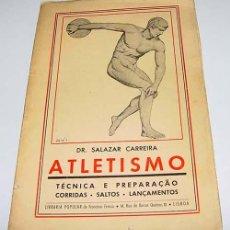 Coleccionismo deportivo: ATLETISMO, TECNICA E PREPARAÇAO CORRIDAS. SALTOS. LANÇAMENTOS – DR. SALAZAR CARREIRA - LIBRARÍA PO. Lote 38243375