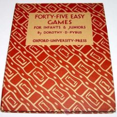 Coleccionismo deportivo: FORTY FIVE EASY GAMES FOR INFANTS & JUNIORS – DOROTHY D. PYBUS – OXFORF UNIVERSITY PRESS, LONDON. Lote 38243382