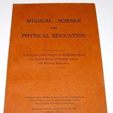 Coleccionismo deportivo: ANTIGUO LIBRO - MEDICAL SCIENCE AND PHYSICAL EDUCATIION – RESEARCH BOARD FOR THE CORRELATION OF MEDI. Lote 38243475