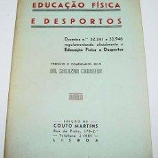 Coleccionismo deportivo: EDUCAÇAO FÍSICA E DESPORTOS – DR. SALAZAR CARREIRA – CONTO MARTINS, LISBOA 1942 – 64 PÁG - DEPORTE -. Lote 38243481