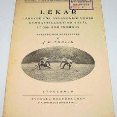 Coleccionismo deportivo: LEKAR LAMPADE FOR ANVANDNING UNDER GYMNASTIKLEKTION SAVAL UTOM – SOMYNOMMUS – J.G. THULIN – KUNGL N. Lote 38243488