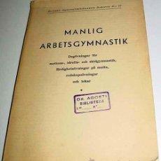 Coleccionismo deportivo: MANLIG ARBETSGYMNASTIK – ERIK WESTERGREN – AGREN & HOLMBERGS, SUECIA 1939 – 168 PÁG - MEDICINA D. Lote 38243489