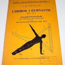 Coleccionismo deportivo: LABOROK I GYMNASTIK DEL III DAGOVNINGAR FORYNGLINGAR OCH VUXNA MAN – J.G. THULIN – BERLINGSKA LUND . Lote 38243490