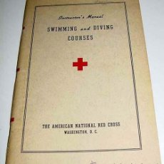Coleccionismo deportivo: SWIMMING AND DIVING COURSES – THE AMERICAN NATIONAL RED CROSS, WASHINGTON 1938 – 58 PÁG.- NATACION . Lote 38243492
