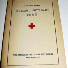 Coleccionismo deportivo: LIFE SAVING AND WATER SAFETY COURSES – THE AMERICAN NATIONAL RED CROSS, WASHINGTON 19. Lote 38243496