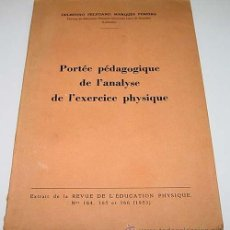 Coleccionismo deportivo: PORTEE PEDAGOGIQUE DE L'ANALYSE DE L'EXERCICE PHYSIQUE – CELESTINO FELICIANO MÁRQUES PEREÍRA – UNIVE. Lote 38243497
