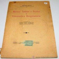 Coleccionismo deportivo: MANUAL TEORICO E PRACTICO DA GIMNASTICA RESPIRATORIA – FURTADO COELHO – REFORMATORIO CENTRAL LISBOA. Lote 38243498