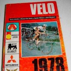 Coleccionismo deportivo: VÉLO 1978 - JACOBS RENÉ, DE SMET ROBERT, MAHAU HECTOR, JOEL GODAERT - BRUXELLES, LES SPORTS, 1978. I. Lote 38243741