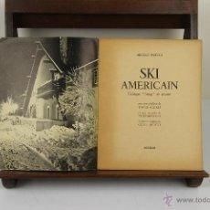 Coleccionismo deportivo: 4081- SKI AMERICAN. ARNOLD FAWCUS. EDIT. BORDAS. 1947. . Lote 40317974
