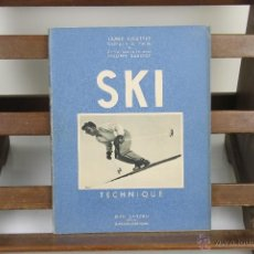 Coleccionismo deportivo: 4086- SKI.COMPETITION, MONTAGNE, TECHNIQUE. JAMES COUTTET. EDIT. JEAN LANDRU. 3 TOMOS 1947. . Lote 40318759