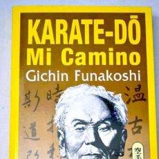 Colecionismo desportivo: KARATE-DO: MI CAMINO, POR GICHIN FUNAKOSHI. ARTES MARCIALES. Lote 40450285
