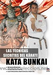 LAS TÉCNICAS SECRETAS DEL KÁRATE. KATA BUNKAI - HELMUT KOGEL (Coleccionismo Deportivo - Libros de Deportes - Otros)