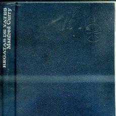 Coleccionismo deportivo: MANFRED CURRY : REGATAS DE YATES. Lote 41211968