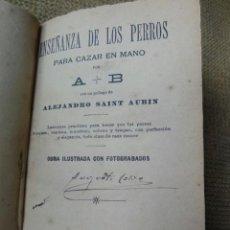 Coleccionismo deportivo: ENSEÑANZA DE LOS PERROS 1904. Lote 37080616