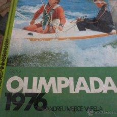 Coleccionismo deportivo: TOMO GRANDE DEDICADO A LAS OLIMPIADAS DE 1976(VERANO-INVIERNO)-FOTOS. Lote 41552095