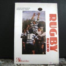 Coleccionismo deportivo: RUGBY BASICO , CARLOS BERNARDOS Y FRANCISCO USERO , 1988. Lote 41575755