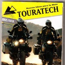 Coleccionismo deportivo: NUEVAS IDEAS PARA LA MOTO TOURATECH 2012 / 2013. Lote 42071111