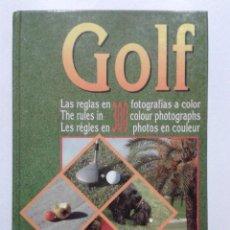 Coleccionismo deportivo: GOLF REGLAS EN 300 FOTOGRAFIAS A COLOR - HENRY GATEOR - GOLF & RESORT SERVICES -1993. Lote 42092787