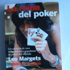 Coleccionismo deportivo: LA REINA DEL POKER. LEO MARGETS PABLO DEL PALACIO. PLANETA. 2010 264 PAG. Lote 42260081