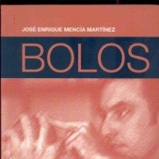 Coleccionismo deportivo: BOLOS - EL JUEGO DE ASTURIAS POR JOSE ENRIQUE MENCIA MARTINEZ - EDITA PUBLIESTRATEGIA 2007. Lote 202814387
