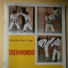 Coleccionismo deportivo: TAEKWONDO TECNICAS DE COMBATE CHOI WON CHUL 7 DAN ALAS 1990. Lote 42658740