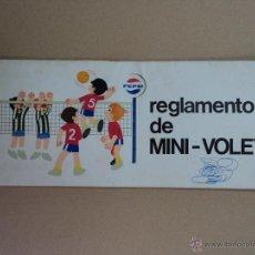 Coleccionismo deportivo: REGLAMENTO DE MINI - VOLEY - PEPSI. Lote 43028844