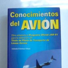 Coleccionismo deportivo: CONOCIMIENTOS DEL AVION. ANTONIA ESTEBAN OÑATE. PARANINFO. 1997 860 PAG. Lote 43079901