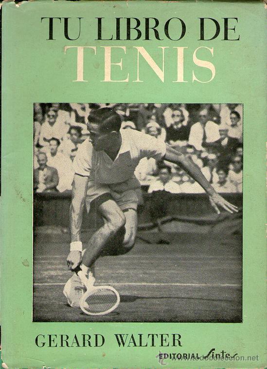 TU LIBRO DE TENIS (Coleccionismo Deportivo - Libros de Deportes - Otros)
