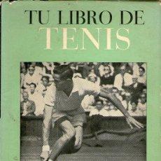 Coleccionismo deportivo: TU LIBRO DE TENIS. Lote 43203819