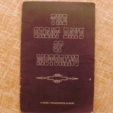 Coleccionismo deportivo: LIBRO THE GREAT DAYS OF MOTORING: A MOBIL PRESENTATION ALBUM, EDITORIAL MOBIL OIL, 8 PÁGINAS. Lote 43576430