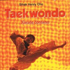 Coleccionismo deportivo: TAEKWONDO KARATE COREANO SIHAK HENRY CHO . Lote 44367366