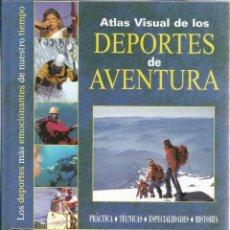 Coleccionismo deportivo: JOSÉ MARÍA GARCÍA-ARIAS (COORD.). ATLAS VISUAL DE LOS DEPORTES DE AVENTURA. RM65982.. Lote 44401612