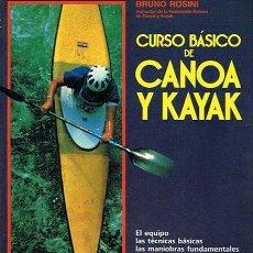 Coleccionismo deportivo: CURSO BÁSICO DE CANOA Y KAYAK BRUNO ROSINI. Lote 44433560