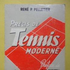 Coleccionismo deportivo: PRÉCIS DE TENNIS MODERNE.. Lote 44501583