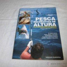 Coleccionismo deportivo: PESCA RECREATIVA DE ALTURA,JESUS ANGEL CECILIA GOMEZ.HISPANO EUROPEA 1994. Lote 44727581