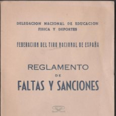 Coleccionismo deportivo: C9-14 FEDERACION DEL TIRO NACIONAL DE ESPAÑA - REGLAMENTO DE FALTAS Y SANCIONES - DELEGACION DE NACI. Lote 44736075