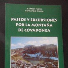 Coleccionismo deportivo: PASEOS Y EXCURSIONES POR LA MONTAÑA DE COVADONGA. CARMEN PIÑAN Y BERNARDO CANGA. PROLOGO DE MARINO B. Lote 45242499