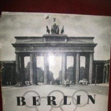 Coleccionismo deportivo: OLIMPIADA DE BERLIN AÑO 1936, ANTIGUO PROGRAMA ORIGINAL . 52 PAGINAS EN ESPAÑOL.. Lote 45380934