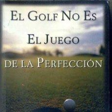 Coleccionismo deportivo: ROTELLA Y CULLEN : EL GOLF NO ES EL JUEGO DE LA PERFECCIÓN (TUTOR, 1997). Lote 45423850