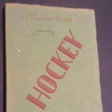 Coleccionismo deportivo: LIBRO DE 1947 MANUAL REGLAMENTO DE HOCKEY. Lote 45523203