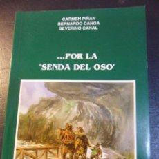 Coleccionismo deportivo: ... POR LA SENDA DEL OSO. CARMEN PIÑAN - BERNARDO CANGA - SEVERINO CANAL. ACUARELAS DE VALENTIN DEL. Lote 45692854