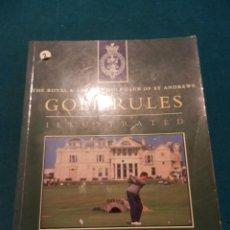 Coleccionismo deportivo: LIBRO EN INGLÉS DE GOLF - GOLF RULES - THE ROYAL & ANCIENT GOLF CLUB OF ST ANDREWS - ILUSTRADO. Lote 46147065