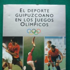 Coleccionismo deportivo: EL DEPORTE GUIPUZCOANO EN LOS JUEGOS OLÍMPICOS. Lote 46157077