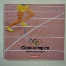 Collezionismo sportivo: GLORIA OLÍMPICA. HISTORIA DE LOS JUEGOS (ATENAS 1896-LOS ANGELES 1984) - EL PERIÓDICO. Lote 46163018