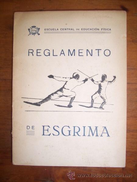 ESCUELA CENTRAL DE EDUCACIÓN FÍSICA. REGLAMENTO DE LA FEDERACIÓN INTERNACIONAL DE ESGRIMA (Coleccionismo Deportivo - Libros de Deportes - Otros)