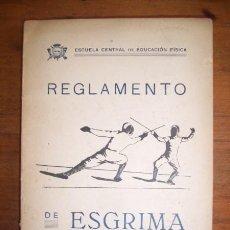 Coleccionismo deportivo: ESCUELA CENTRAL DE EDUCACIÓN FÍSICA. REGLAMENTO DE LA FEDERACIÓN INTERNACIONAL DE ESGRIMA. Lote 46324387